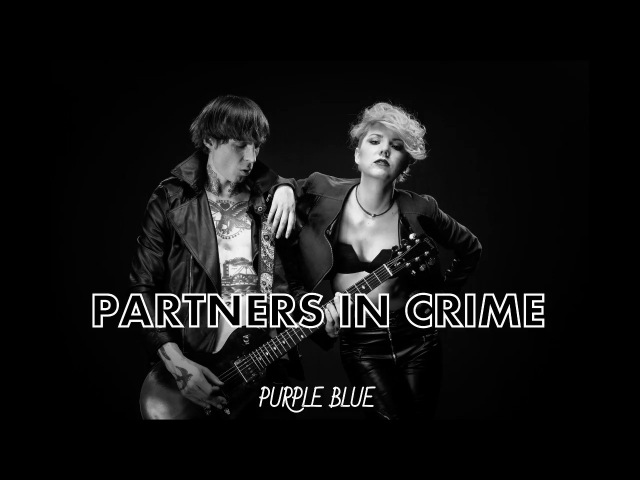 Purple Blue - Partners In Crime (official audio)
