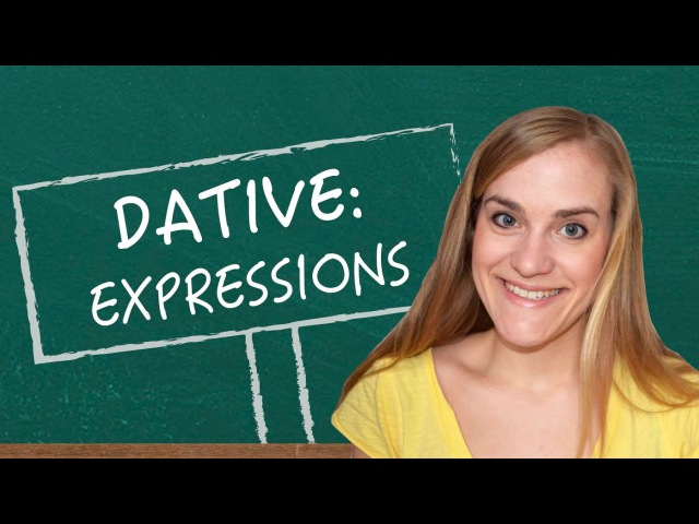 German Lesson (52) - The Dative Case - Part 4 Expressions - A1A2