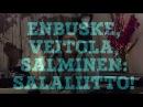 Enbuske, Veitola, Salminen: suuri salaliitto! 28.10. 2017