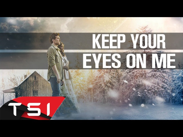 Tim McGraw Faith Hill's - Keep Your Eyes On Me (Lyrics)