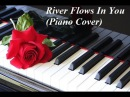 River Flows In You Piano Cover