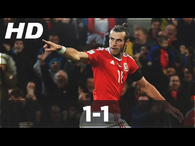 Wales vs Serbia 1-1 ►All Goals Highlights - World Cup Qualifiers 2016 ● (12/11/2016) HD.