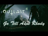 Outlast 2 Launch Trailer - Go Tell Aunt Rhody / Music RE7
