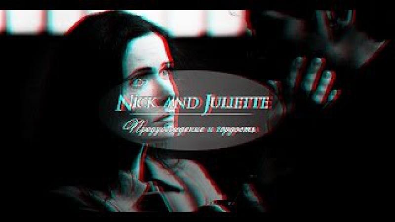 ♛ Nick and Juliette   Предубеждение и гордость