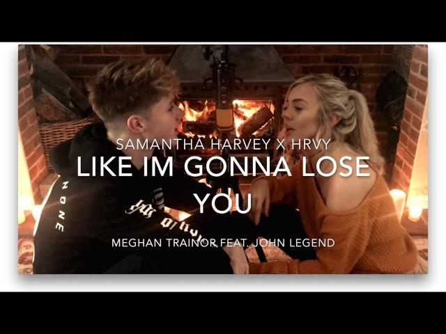 Meghan Trainor - Like Im Gonna Lose You ft. John Legend | Cover