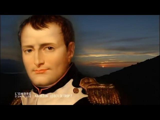 L'ombre d'un doute - Napoleon Le défit de trop