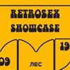 9.09 | RETROSEX SHOWCASE | MOSCOW MUSIC WEEK