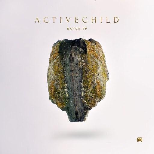 Active Child альбом Rapor - EP