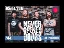 Never Opened Doors НОВЫЕ Live
