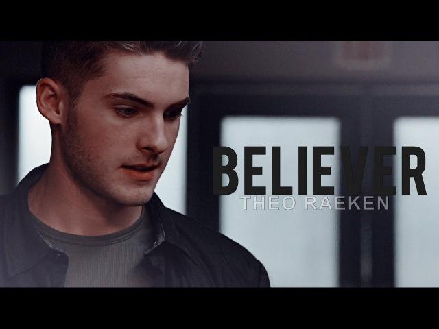 [Theo Raeken] Believer