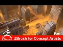 Zbrush Tutorial ZBrush for Concept Artists Part 3