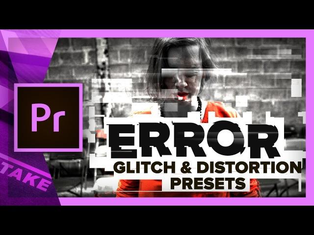 ERROR - Free Glitch Distortion Presets for Premiere Pro   Cinecom.net