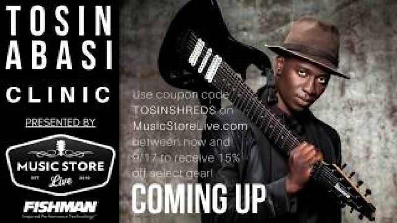 Music Store Live Fishman Present: Tosin Abasi Clinic