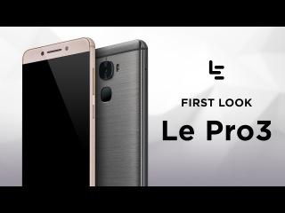 LeEco Le Pro3 ecophone   LeNext Phone is Here