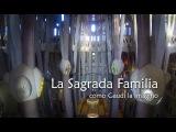 La Sagrada Familia como Gaud