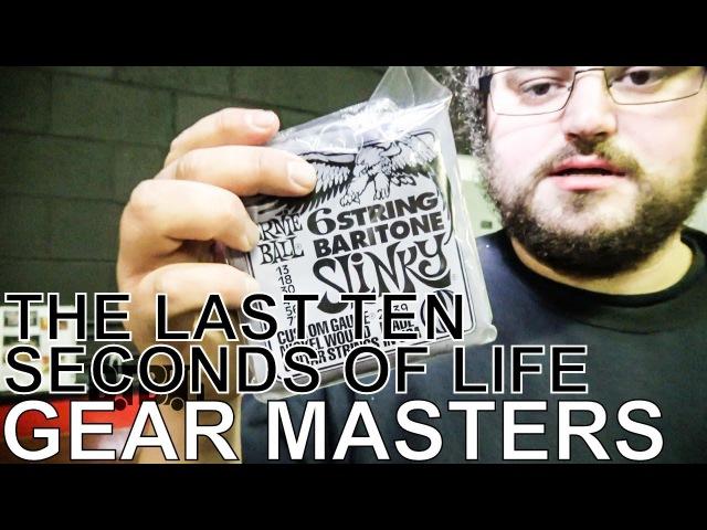 The Last Ten Seconds of Life's Wyatt McLaughlin Mike Menocker - GEAR MASTERS Ep. 145
