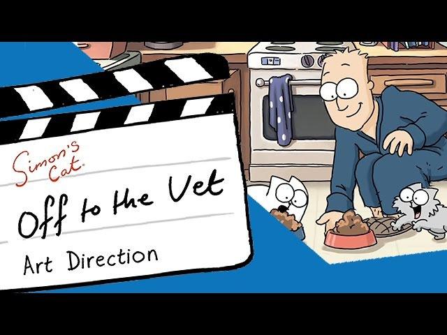 Art Direction 'Off to the Vet' - Simon's Cat