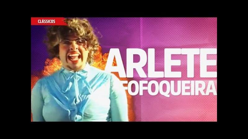 Arlete, a Fofoqueira
