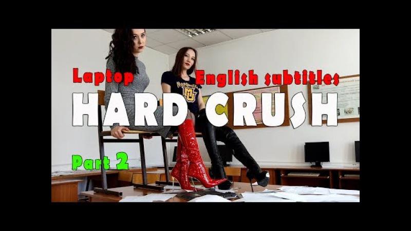 Crush Fetish of Laptop in High Heels Boots Two Young Goddess Gianmarco Lorenzi Part 2