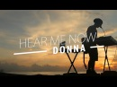 Donna - Hear Me Now Alok, Bruno Martini feat. Zeeba (Cover)