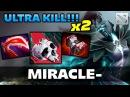 Miracle x2 ULTRA KILL Phantom Dota 2