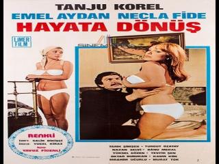 Hayata Dönüş- 1977 _Yavuz Figenli--Emel Aydan  Necla Fide, Turgut Özatay