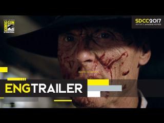 ENG | Трейлер: «Мир дикого запада» - 2 сезон / «Westworld» - 2 season, 2018 | SDCC 2017