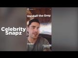 Zac Efron - Snapchat Videos - July 28th 2017