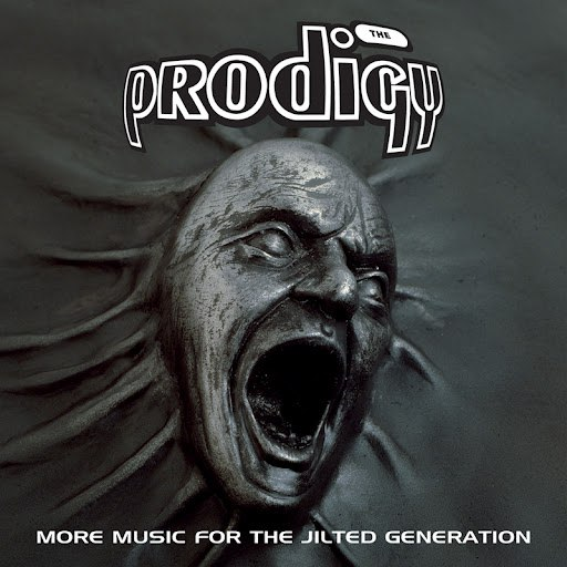 The Prodigy альбом More Music for the Jilted Generation
