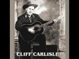 Cliff Carlisle -