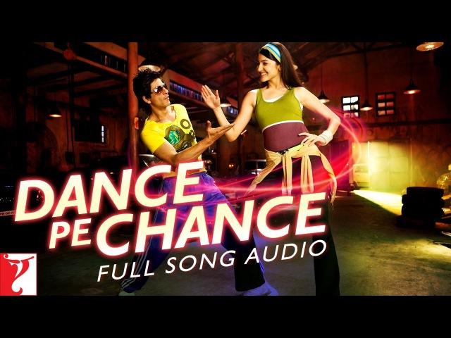 Dance Pe Chance Full Song Audio Rab Ne Bana Di Jodi Sunidhi Chauhan Labh Janjua