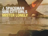J Spaceman &amp Sun City Girls - 3D Girls