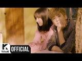 [MV] CHUNJI (천지(TEEN TOP)), EUNHA (은하(GFRIEND)) _ Hold Your Hand(왼손 오른손)