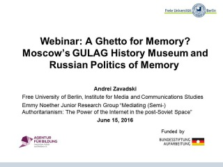 Webinar: A Ghetto for Memory? Moscow's GULAG History Museum and Russian Politics of Memory
