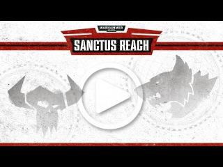 Warhammer 40,000: Sanctus Reach - Teaser AD