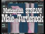 [Metasequoia STREAM] Modeling - Male Turtleneck