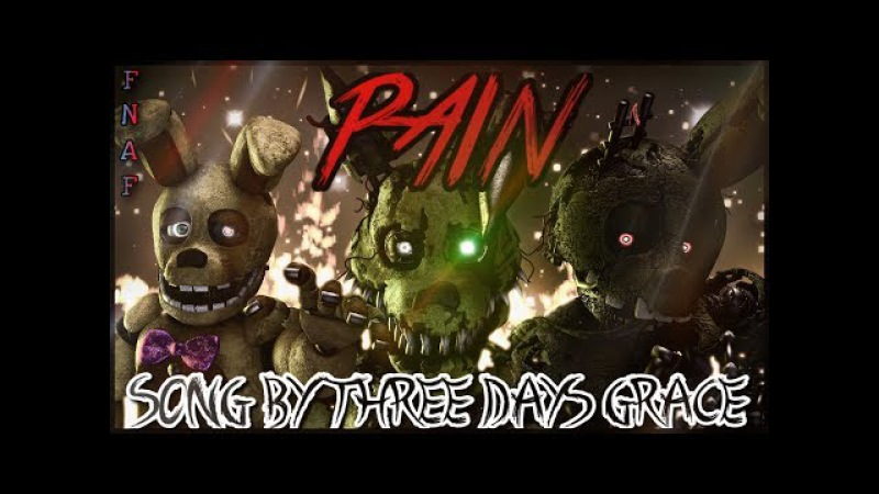 [SFM/FNAF/SONG] - PAIN REMASTERED Song by Three days Grace