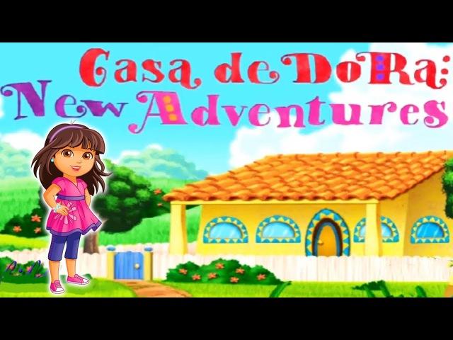 Games for kids Dora the Explorer La Casa de Dora New Adventure Games for children