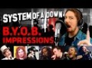 System Of A Down - B.Y.O.B. (Cover Vocal Impressions) by Parasyche