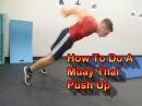 How to do a Muay Thai Push Up (Tutorial)