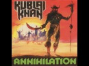 Kublai Khan - Annihilation (Thrash Metal / 1986 / USA)