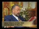 Sayın Adnan Oktar'ın İran ve Sayın Ahmedinejad hakkındaki görüşleri 12