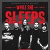 WHILE SHE SLEEPS (UK) II 15.03.18 II Москва