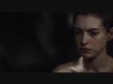 отрывок из фильма Отверженные 2012 - Энн Хэтэуэй. премия Оскар.