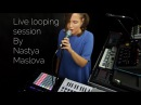 Arturia Minilab Mk2 Live looping by Nastya Maslova How can I