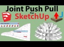 How to Use Joint Push Pull plugin Sketchup
