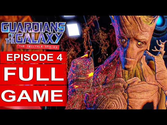GUARDIANS OF THE GALAXY Telltale Episode 4 Gameplay Walkthrough Part 1 FULL GAME [1080p HD]