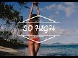 Fly Project - So High (Dj isi Neo Remix)