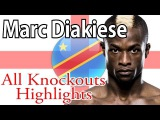 Marc Diakiese Highlights All Knockouts UFC BAMMA