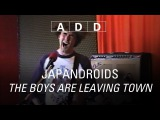 Japandroids - The Boys Are Leaving Town - A-D-D